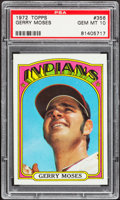 Baseball Cards:Singles (1970-Now), 1972 Topps Gerry Moses #356 PSA Gem Mint 10....