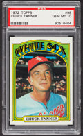 Baseball Cards:Singles (1970-Now), 1972 Topps Chuck Tanner #98 PSA Gem Mint 10 - Pop Three....
