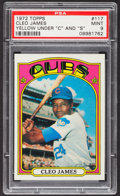 Baseball Cards:Singles (1970-Now), 1972 Topps Cleo James, Yellow #117 PSA Mint 9....