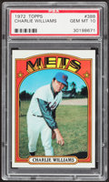 Baseball Cards:Singles (1970-Now), 1972 Topps Charlie Williams #388 PSA Gem Mint 10....