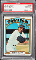 Baseball Cards:Singles (1970-Now), 1972 Topps Tony Oliva #400 PSA Gem Mint 10....