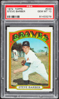 Baseball Cards:Singles (1970-Now), 1972 Topps Steve Barber #333 PSA Gem Mint 10....