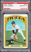 Baseball Cards:Singles (1970-Now), 1972 Topps Mike Kilkenny #337 PSA Gem Mint 10....