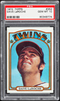 Baseball Cards:Singles (1970-Now), 1972 Topps Dave LaRoche #352 PSA Gem Mint 10....