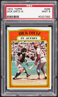 Baseball Cards:Singles (1970-Now), 1972 Topps Dick Dietz IA #296 PSA Mint 9....