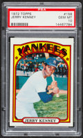 Baseball Cards:Singles (1970-Now), 1972 Topps Jerry Kenney #158 PSA Gem Mint 10....