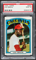 Baseball Cards:Singles (1970-Now), 1972 Topps Lou Brock #200 PSA Mint 9....