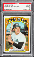 Baseball Cards:Singles (1970-Now), 1972 Topps Aurelio Rodriguez #319 PSA Mint 9....