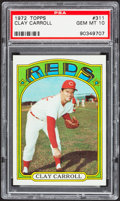 Baseball Cards:Singles (1970-Now), 1972 Topps Clay Carroll #311 PSA Gem Mint 10....