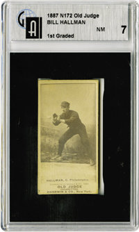 1887 N172 Old Judge Bill Hallman GAI NM 7. Here is a lone example from the N172 set that has fewer than 100 cards. Globa...