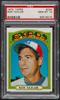 Baseball Cards:Singles (1970-Now), 1972 Topps Ron Taylor #234 PSA Gem Mint 10 - Pop Three....