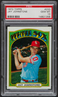 Baseball Cards:Singles (1970-Now), 1972 Topps Jay Johnstone #233 PSA Gem Mint 10....