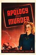 """Movie Posters:Film Noir, Apology for Murder (PRC, 1945). One Sheet (27"""" X 41"""").. ..."""