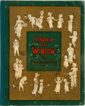 Books:Children's Books, [Children's Books]. Kate Greenaway. Under the Window.Pictures and Rhymes for Children. London: GeorgeRoutledge...