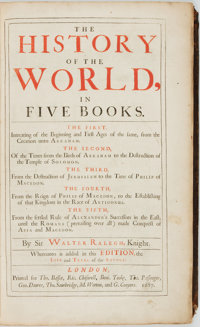 [Featured Lot]. [Maps]. Sir Walter Raleigh. The History of the World, in Five Books. Whereun
