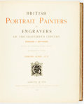 Books:Art & Architecture, [Art]. LIMITED. British Portrait Painters and Engravers of the Eighteenth Century. Kneller to Reynolds. Goupil &...