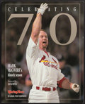 """Baseball Collectibles:Publications, Mark McGwire Unsigned """"Celebrating 70"""" Book...."""