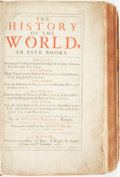 Books:World History, [Maps]. Sir Walter Ralegh. The History of the World, in FiveBooks. Whereunto is Added in this Edition, the Life a...