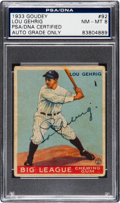 Baseball Collectibles:Others, 1933 Goudey Lou Gehrig #92, Signed, PSA/DNA NM-MT 8....