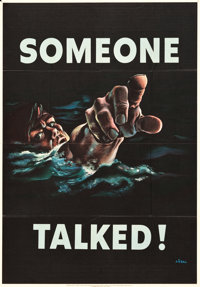 """World War II Lot (U.S. Government Printing Office, 1942). OWI Poster (28"""" X 40"""") """"Someone Talked!""""..."""