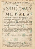 Books:Science & Technology, John Webster. Metallographia, Or an History Of Metals. Whereinis Declared the signs of the Ores and Minerals both befor...
