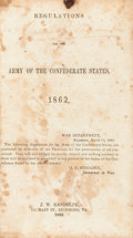 Books:Americana & American History, [Confederate Imprint] Regulations for the Army of theConfederate States 1862. Richmond: J. W. Randolph, 1862....