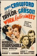"Movie Posters:Comedy, When Ladies Meet (MGM, 1941). One Sheet (27"" X 41"") Style D.Comedy.. ..."
