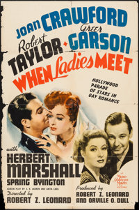 "When Ladies Meet (MGM, 1941). One Sheet (27"" X 41"") Style D. Comedy"