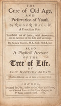 Books:Medicine, Roger Bacon and Duarte Madeira Arrais. The Cure of Old Age, AndPreservation of Youth...Translated out of Latin; with An...