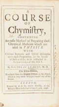 Books:Science & Technology, Nicholas Lemery. [James Keill, editor]. [Walter Harris,translator]. A Course Of Chymistry, Containing An easie Methodo...