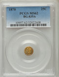 California Fractional Gold , 1870 25C Liberty Round 25 Cents, BG-835A, R.7, MS62 PCGS....