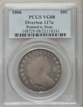 Early Half Dollars, 1806 50C Pointed 6, Stem, O-117a VG8 PCGS. PCGS Population (1/2)....