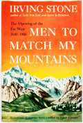 Books:Americana & American History, Irving Stone. INSCRIBED. Men to Match My Mountains. GardenCity: Doubleday & Company, [1956]. ...