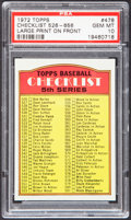 Baseball Cards:Singles (1970-Now), 1972 Topps Checklist Large Print On Front #526-656 #478 PSA GemMint 10 - Pop Four. ...