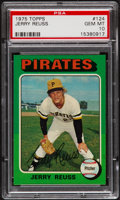 Baseball Cards:Singles (1970-Now), 1975 Topps Jerry Reuss #124 PSA Gem Mint 10 - Pop Four....