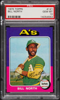 Baseball Cards:Singles (1970-Now), 1975 Topps Bill North #121 PSA Gem Mint 10....