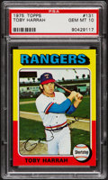Baseball Cards:Singles (1970-Now), 1975 Topps Toby Harrah #131 PSA Gem Mint 10 - Pop Four....