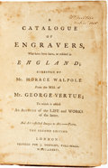 Books:Art & Architecture, George Vertue. Horace Walpole, editor. A Catalogue of Engravers, Who have been Born, or Resided in England. London: ...