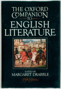 Books:Reference & Bibliography, Margaret Drabble, editor. The Oxford Companion to EnglishLiterature. Oxford, New York, et al: Oxford University Pre...