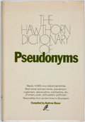 Books:Reference & Bibliography, Andrew Bauer, editor. The Hawthorn Dictionary of Pseudonyms.New York: Hawthorn Books, [1971]. Second printing. ...