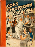 Books:Art & Architecture, [Cartoons]. [Roland Coe]. Coe's Crosstown Carnival. [New York: New York Post, 1935]. First edition. ...