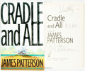 Books:Mystery & Detective Fiction, James Patterson. INSCRIBED. Cradle and All. Boston: Little, Brown and Company, [2000]....