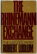 Books:Mystery & Detective Fiction, Robert Ludlum. INSCRIBED. The Rhinemann Exchange. New York:The Dial Press, 1974....