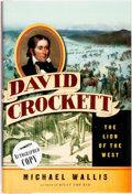 Books:Americana & American History, Michael Wallis. SIGNED. David Crockett: The Lion of theWest. New York: W. W. Norton & Company, [2011]....
