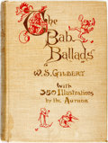 Books:Literature Pre-1900, W. S. Gilbert. The Bab Ballads. London and New York: GeorgeRoutledge and Sons, 1898. ...