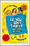 "Movie Posters:Sexploitation, If You Don't Stop It... You'll Go Blind!!! (Topar, 1975). One Sheet(27"" X 41""). Sexploitation.. ..."