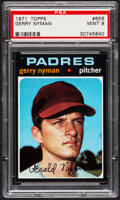 Baseball Cards:Singles (1970-Now), 1971 Topps Gerry Nyman #656 PSA Mint 9 - Pop Four, None Higher....