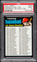 Baseball Cards:Singles (1970-Now), 1971 Topps Checklist 644-752 #619 PSA Mint 9 - Pop Two, NoneHigher....