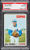 Baseball Cards:Singles (1970-Now), 1970 Topps Jim Britton #646 PSA Gem Mint 10....