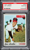 Baseball Cards:Singles (1970-Now), 1970 Topps Jim Hardin #656 PSA Gem Mint 10 - Pop Two....